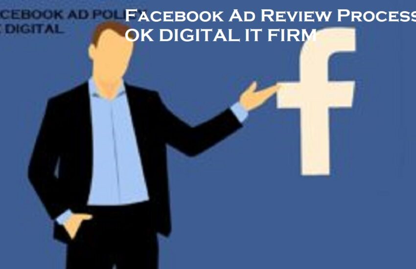 Facebook Ad Review Process