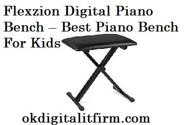Flexzion Digital Piano Bench – Best Piano Bench For Kids