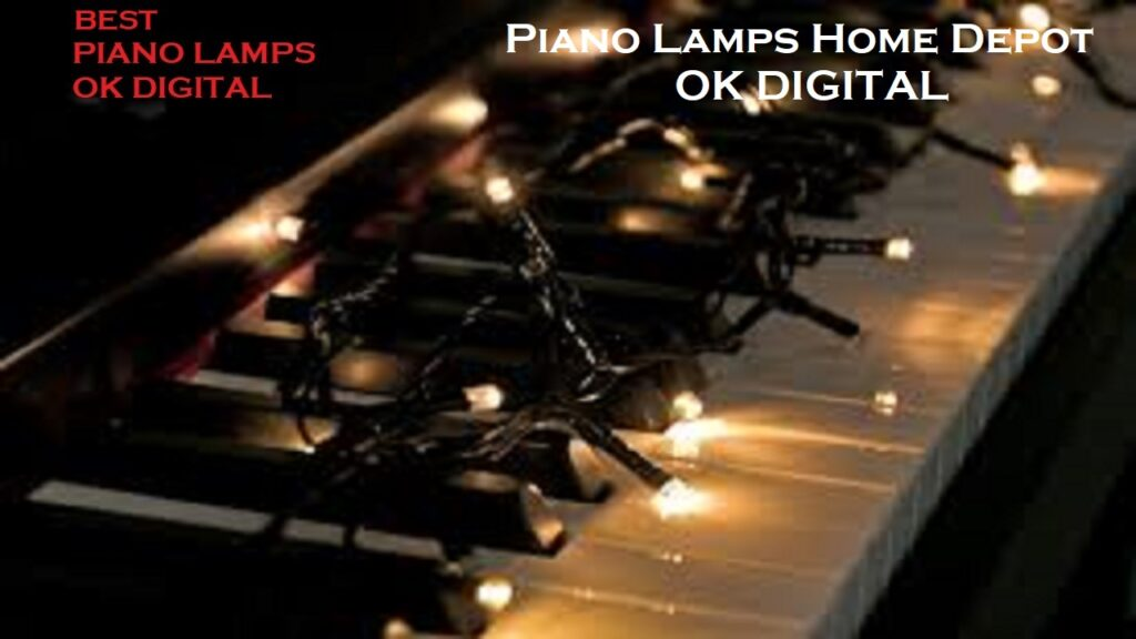 Top 10 Best Piano Lamps Home Depot In 2020