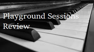 playground sessions review