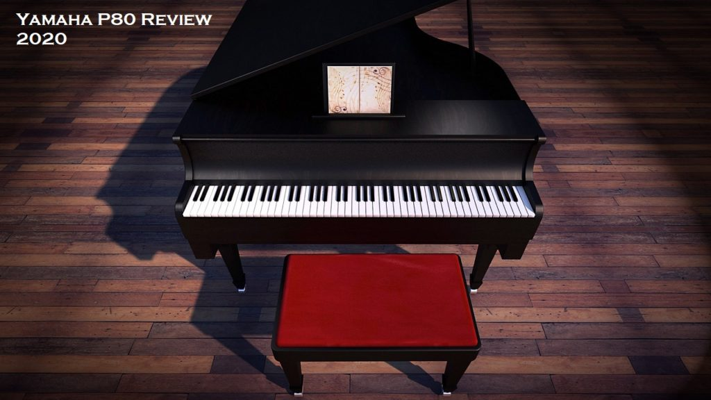 Best Yamaha P80 Review 2020: Expert Says How Good Is The P80?