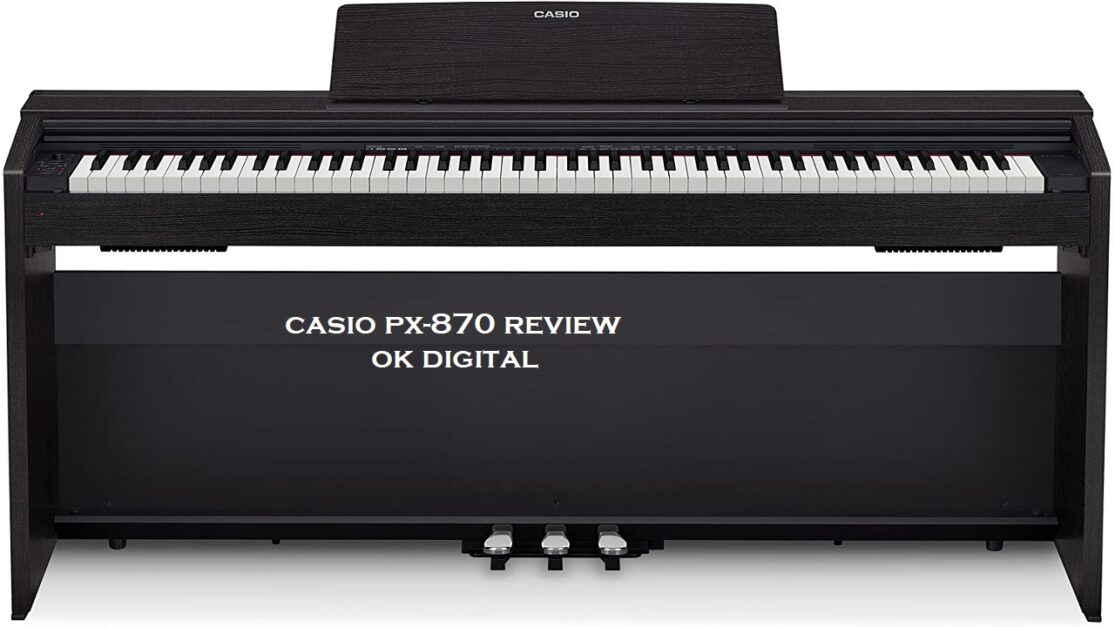 Casio PX-870 Review – Digital Piano Pros & Cons (Expert Choice) In 2020