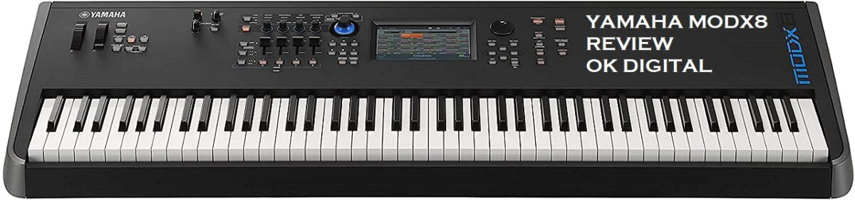 Yamaha MODX8 Review Of digital synthesizer In 2020