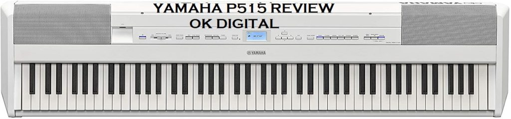 Best Yamaha P515 Review Of 88-Key Weighted Action Digital Piano, Black