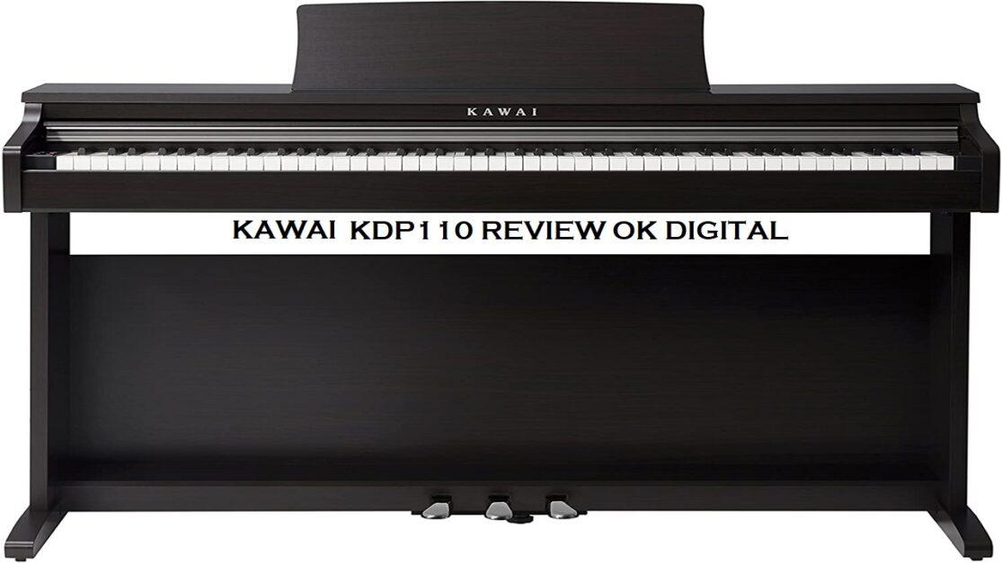 Top Best Kawai KDP 110 Digital Home Piano In 2020