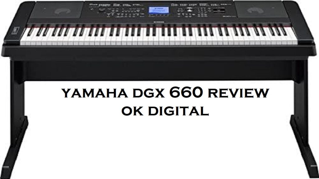 Best Yamaha DGX-660 88-Key Graded Hammer Action Digital Piano In 2020