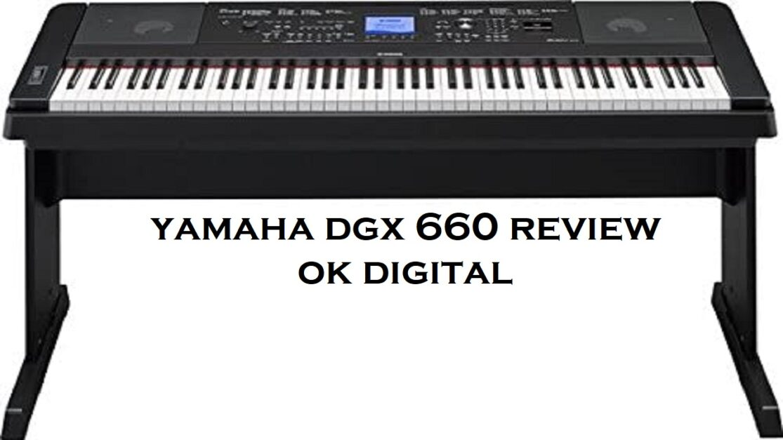 The Best Yamaha DGX 660 Review Of 88-Key Graded Hammer Action