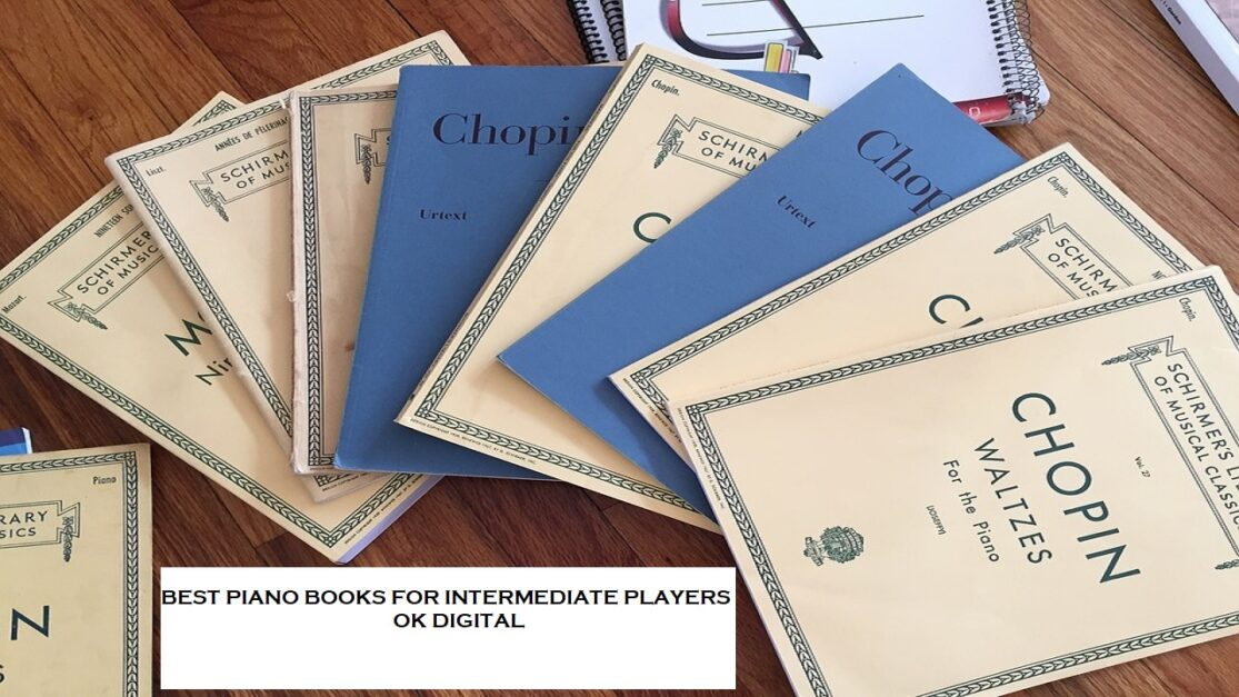 Best Piano Books For Intermediate Players - Expert Says In 2021