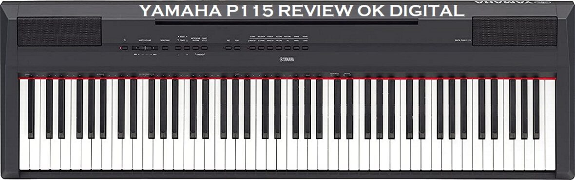 Best Yamaha P115 Digital Piano 88-Key Weighted Action with Sustain Pedal