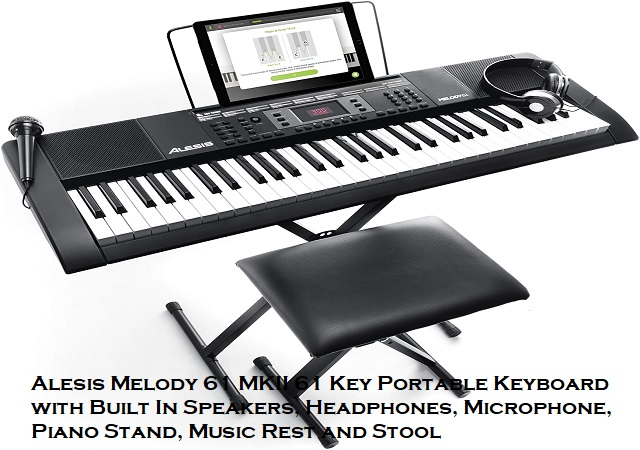 Best Alesis Melody 61 MKII | 61 Key Portable Keyboard With Built-In Speakers, Headphones, Microphone, Piano Stand, Music Rest, And Stool