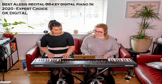 Best Alesis Recital 88 Key Digital Piano In 2021 - Expert Choice