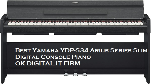 Best Yamaha YDP-S34 Arius Series Slim Digital Console Piano