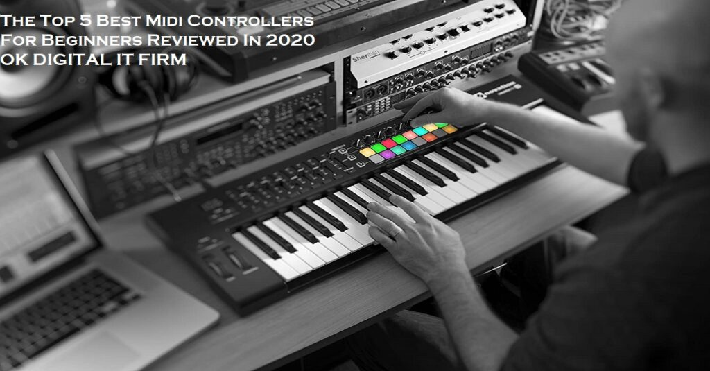 The Top 5 Best Midi Controllers For Beginners Reviewed In 2020