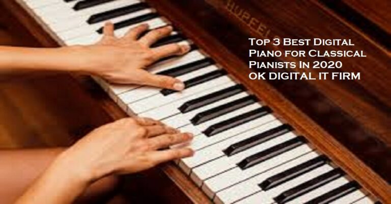 Top 3 Best Digital Piano for Classical Pianists In 2020