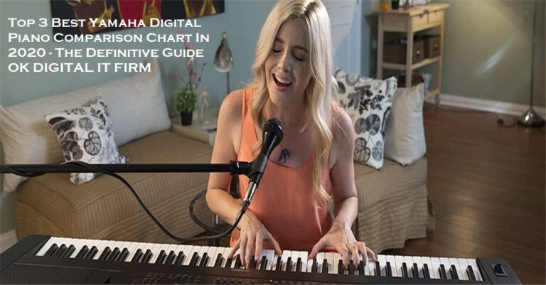Top 3 Best Yamaha Digital Piano Comparison Chart In 2020