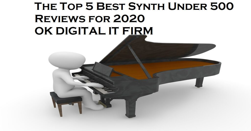 The Top 5 Best Synth Under 500 Reviews for 2020