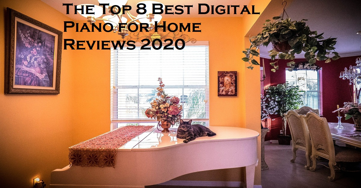 The Top 8 Best Home Digital Piano For Home Reviews 2021