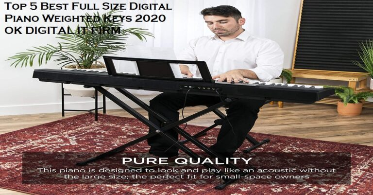 Top 5 Best Full Size Digital Piano Weighted Keys 2020