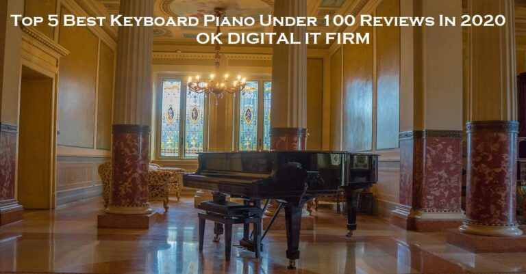 Top 5 Best Keyboard Piano Under 100 Reviews In 2020