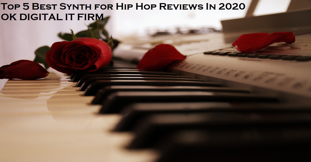 Top 5 Best Synth for Hip Hop Reviews In 2020
