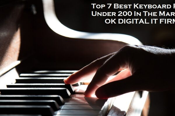 Top 7 Best Keyboard Piano Under 200 In The Market