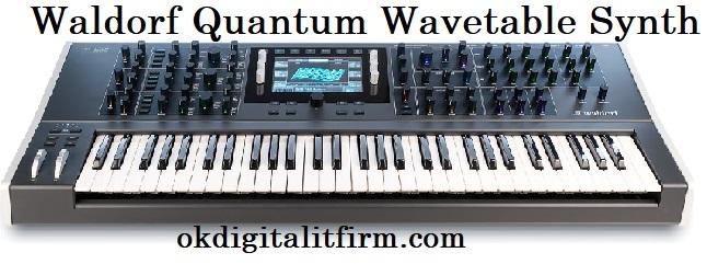 Waldorf Quantum Wavetable Synth