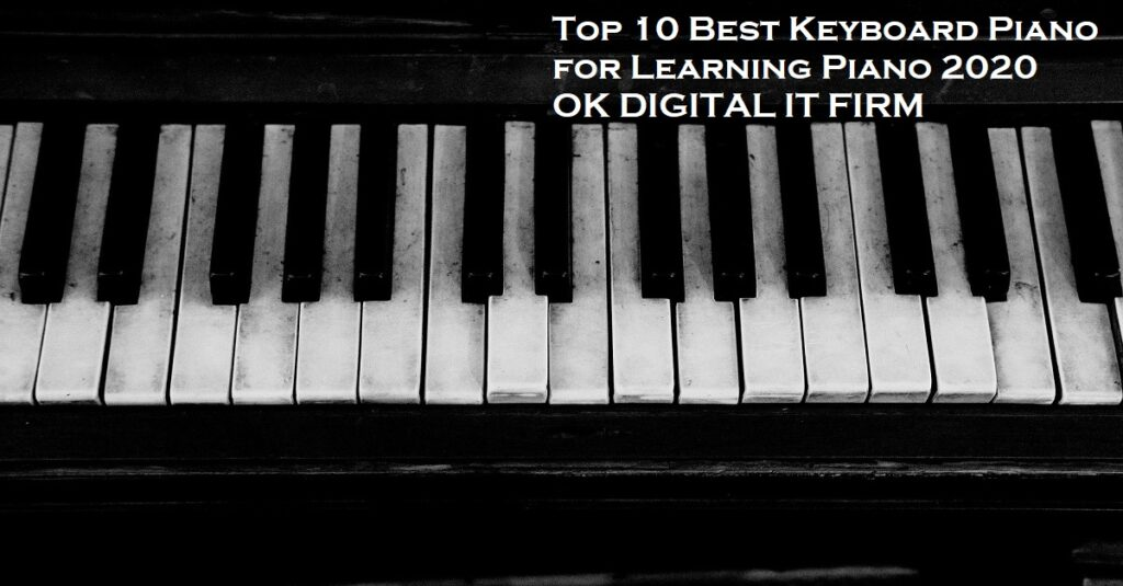 Top 10 Best Keyboard Piano For Learning Piano 2021