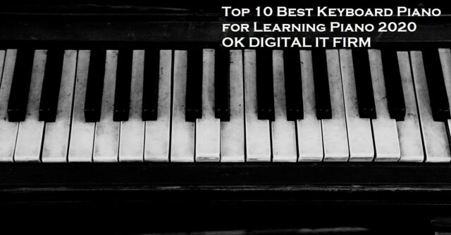 Top 10 Best Keyboard Piano for Learning Piano 2020