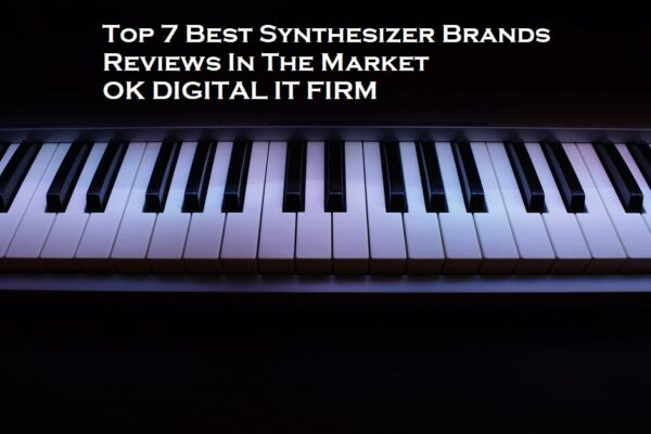 Top 7 Best Synthesizer Brands Reviews In The Market