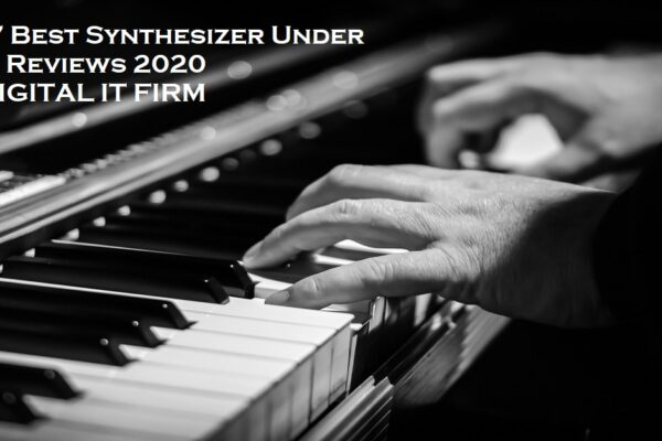 Top 7 Best Synthesizer Under 2000 Reviews 2020