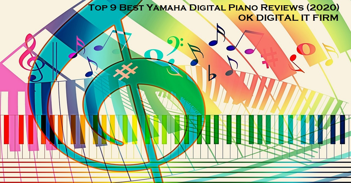 Top 9 Best Yamaha Digital Pianos In 2020