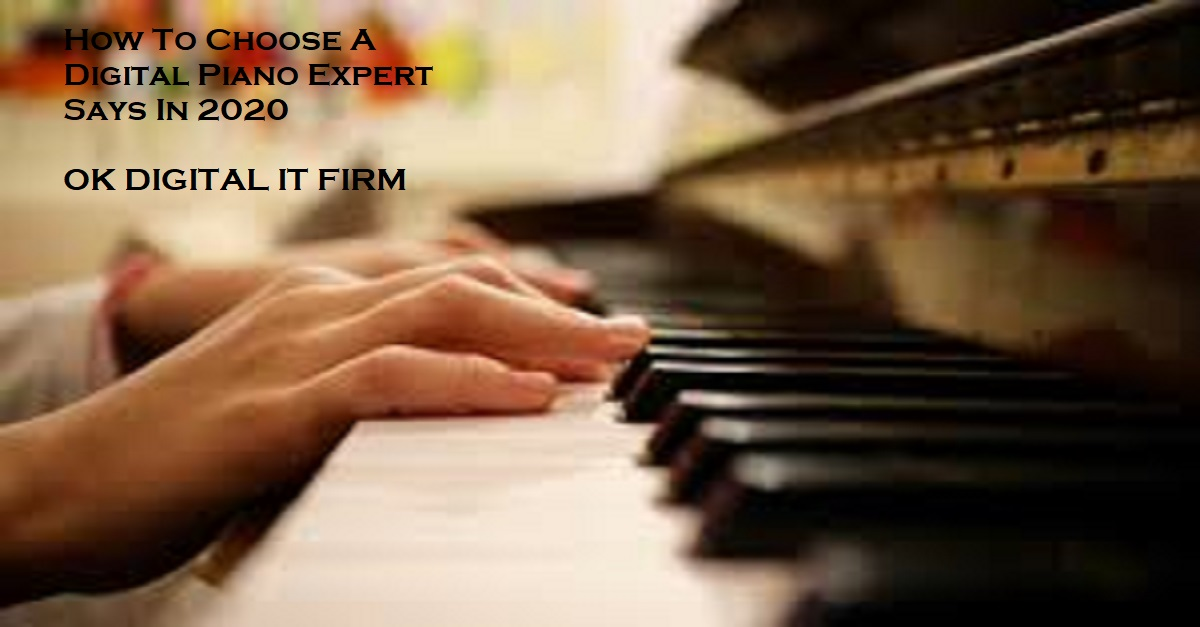 How To Choose A Digital Piano Expert Says In 2021