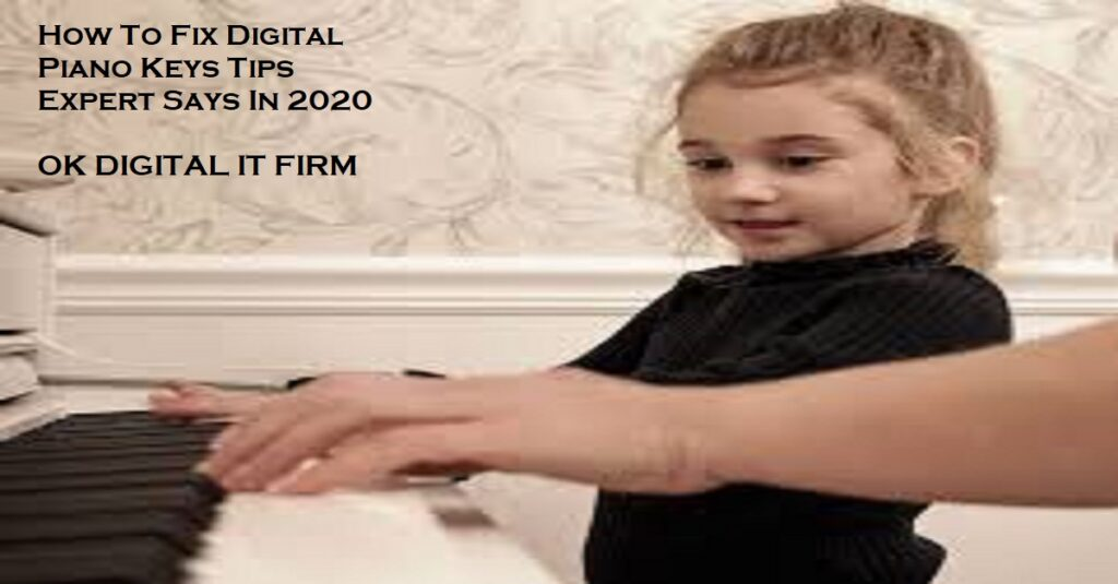 How To Fix Digital Piano Keys Tips Expert Says In 2020