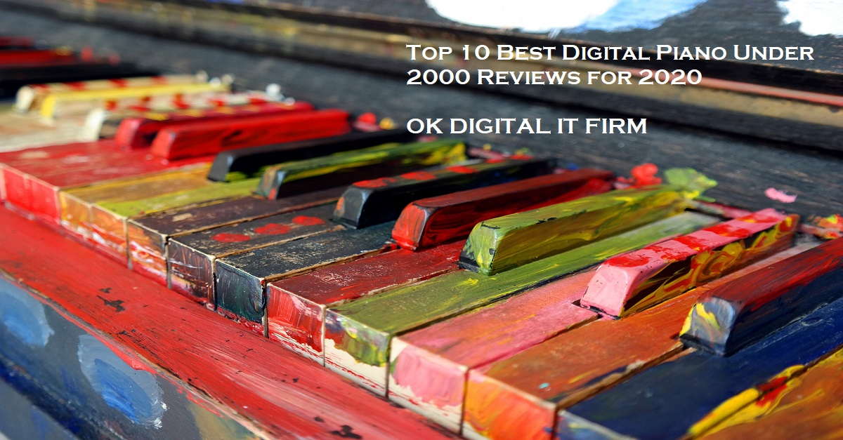 Top 10 Best Digital Piano Under 2000 Reviews for 2020