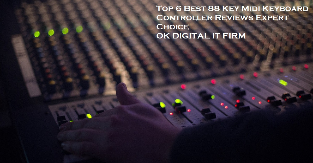 Top 6 Best 88 Key Midi Keyboard Controller Reviews Expert Choice