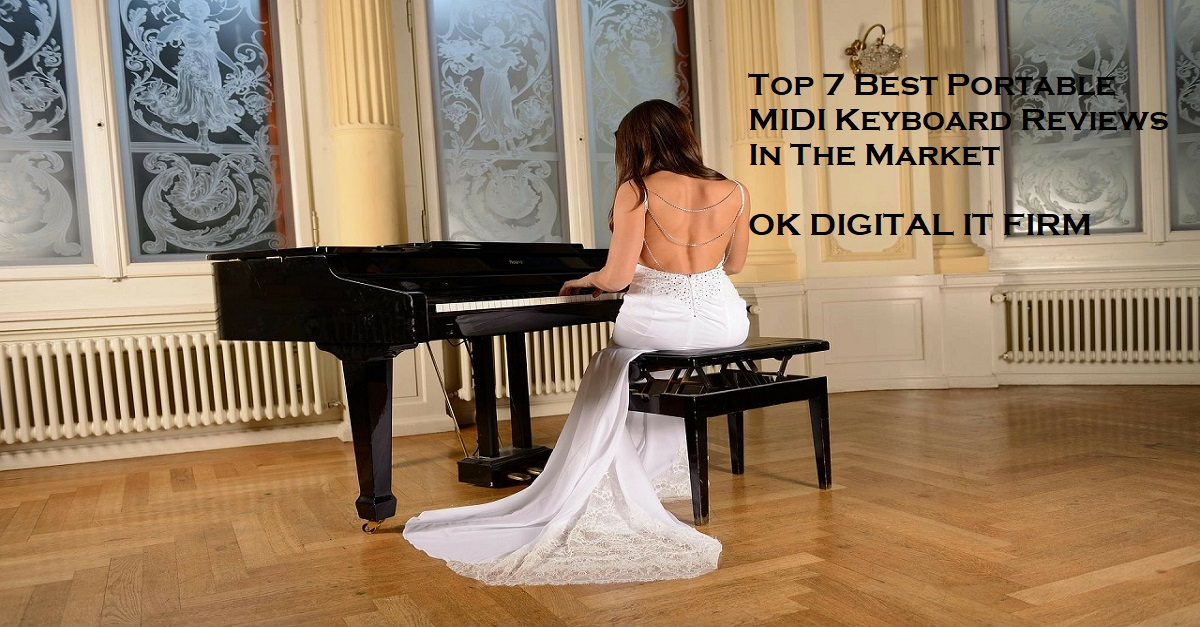 Top 7 Best Portable MIDI Keyboard Reviews In The Market