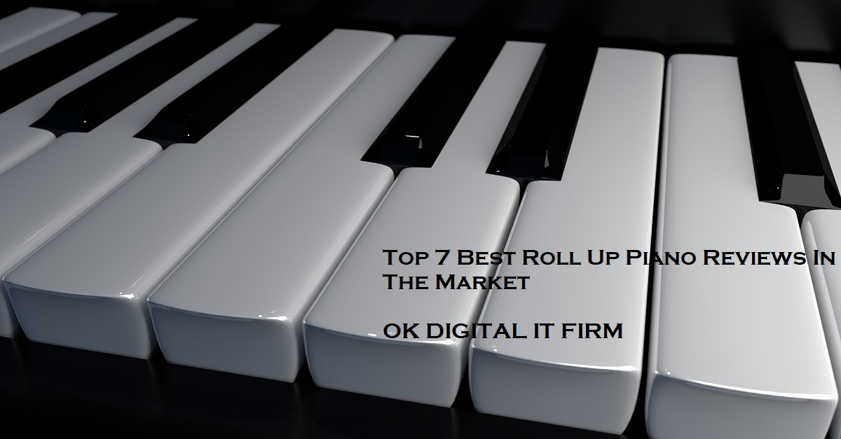 Top 7 Best Roll Up Piano Reviews In The Market