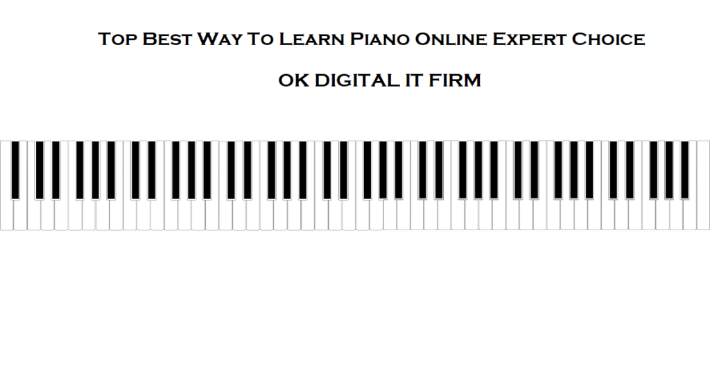 Top Best Way To Learn Piano Online Expert Choice