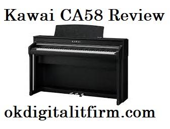 kawai ca58 review