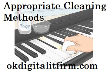 Appropriate Cleaning Methods