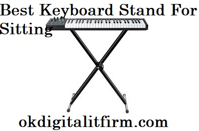 Best Keyboard Stand For Sitting