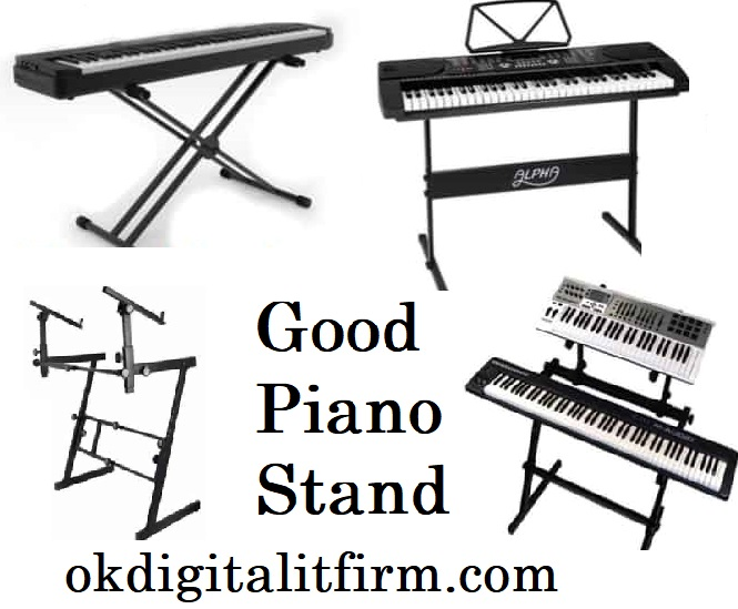 Good Piano Stand