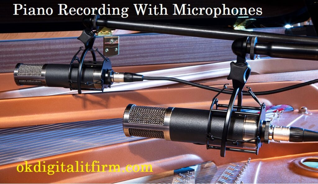 Piano Recording Microphones