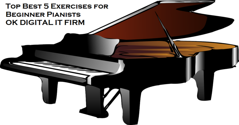 Top Best 5 Exercises for Beginner Pianists
