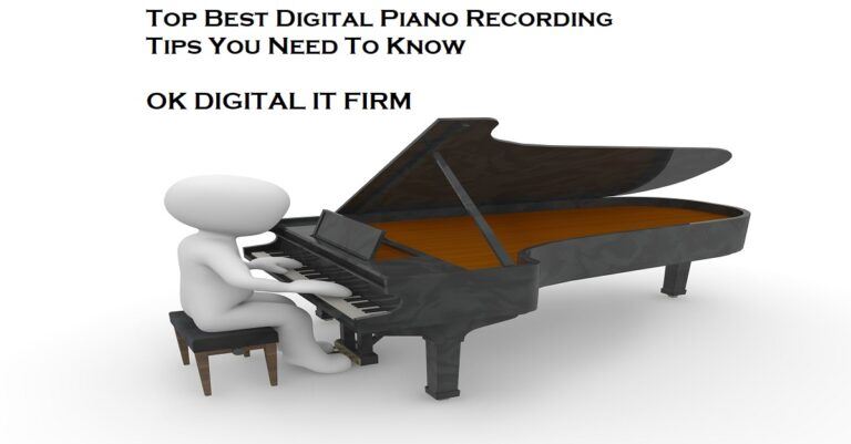 Best Tips On How To Record Piano Playing You Need To Know