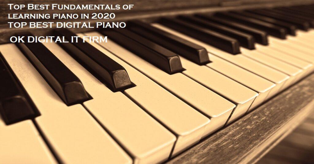 Top Best Fundamentals Of Piano Practice In 2021