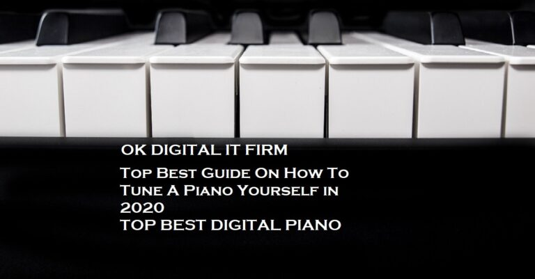 Top Best Guide On How To Tune A Piano Yourself in 2021
