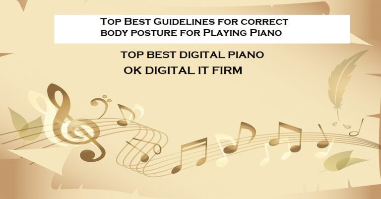 Top Best Guidelines For Proper Piano Technique In 2021