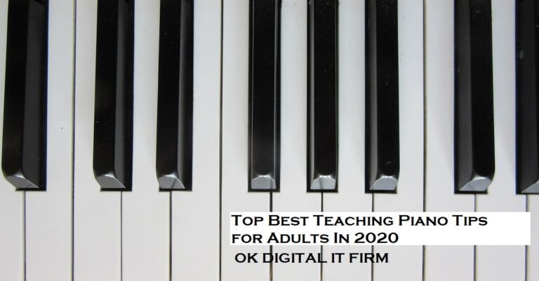Top Best Teaching Piano Tips for Adults In 2020