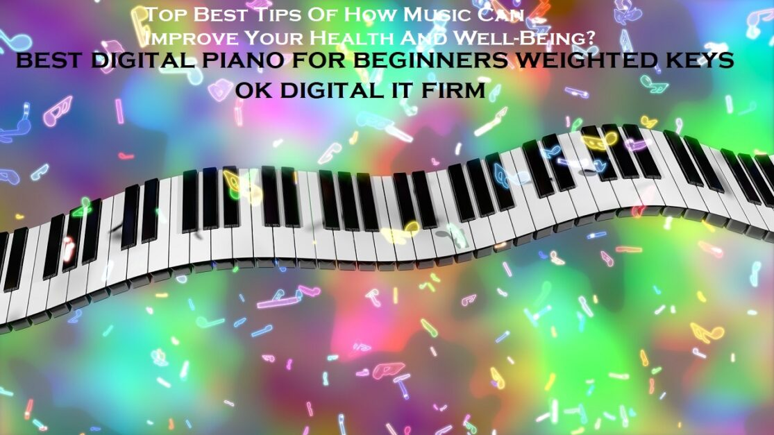 Top Best Tips Of How Music Can Improve Your Health And Well-Being?